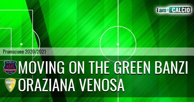 Moving on the Green Banzi - Oraziana Venosa