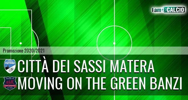 Città dei Sassi Matera - Moving on the Green Banzi
