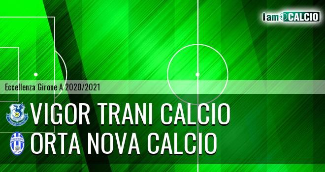 Vigor Trani Calcio - Orta Nova Calcio