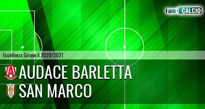 Audace Barletta - San Marco