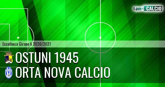 Ostuni 1945 - Orta Nova Calcio
