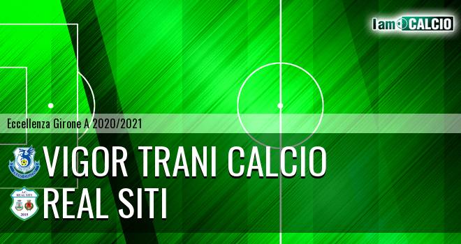Vigor Trani Calcio - Real Siti