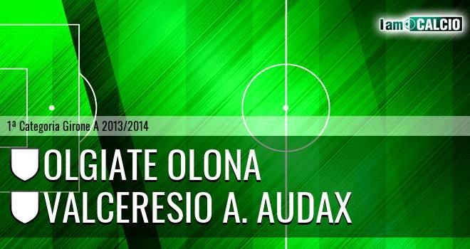 Olgiate Olona - Valceresio A. Audax