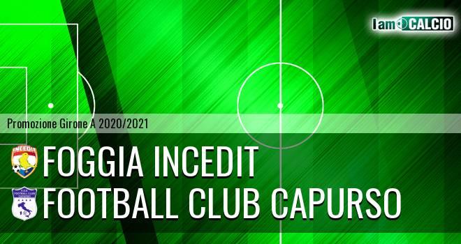Foggia Incedit - Football Club Capurso