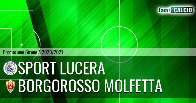 Sport Lucera - Borgorosso Molfetta