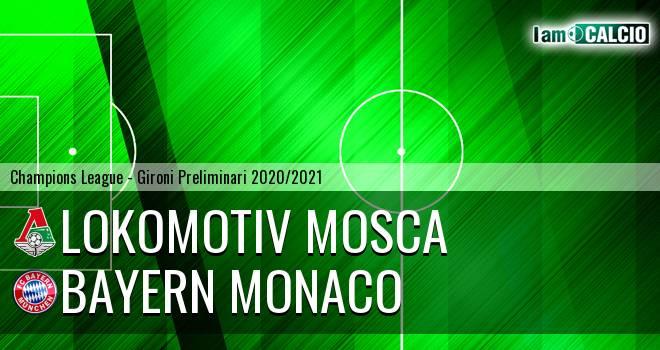 Lokomotiv Mosca - Bayern Monaco