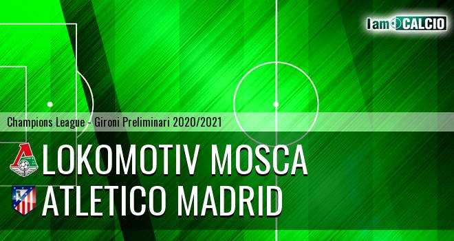 Lokomotiv Mosca - Atletico Madrid