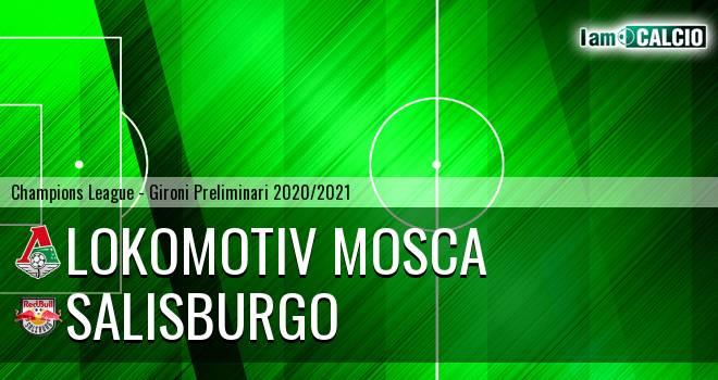 Lokomotiv Mosca - Salisburgo