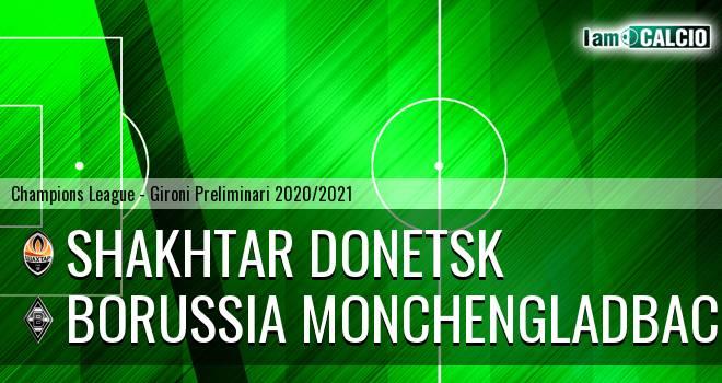 Shakhtar Donetsk - Borussia Monchengladbach
