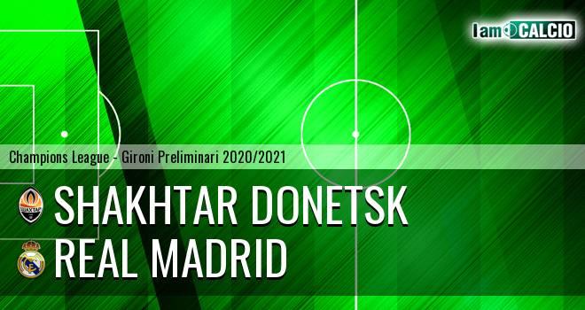 Shakhtar Donetsk - Real Madrid