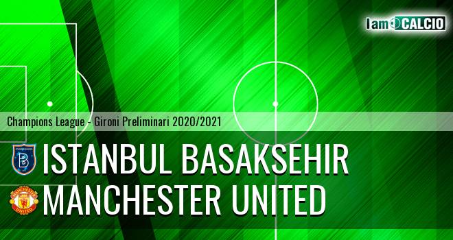 Istanbul Basaksehir - Manchester United