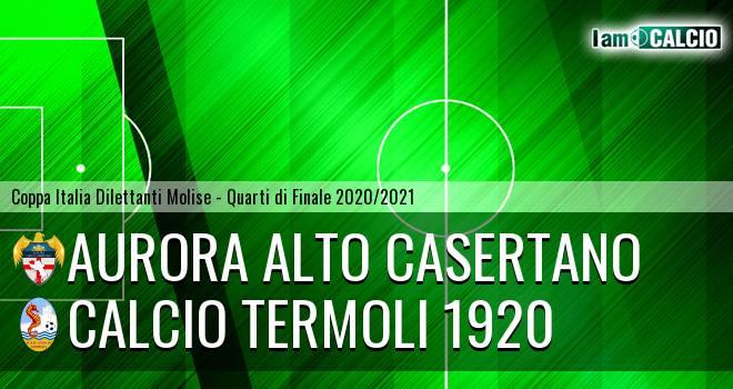 Aurora Alto Casertano - Calcio Termoli 1920