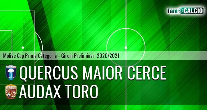 Quercus Maior Cerce - Audax Toro