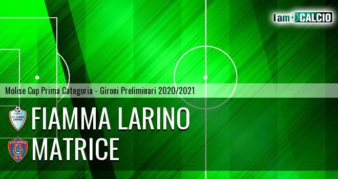 Fiamma Larino - Matrice