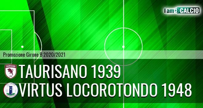 Taurisano 1939 - Virtus Locorotondo 1948