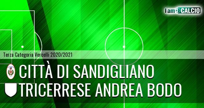 Città di Sandigliano - Tricerrese Andrea Bodo