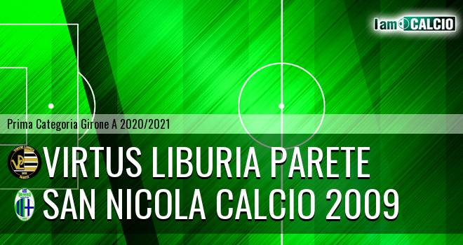 Virtus Liburia Parete - San Nicola Calcio 2009