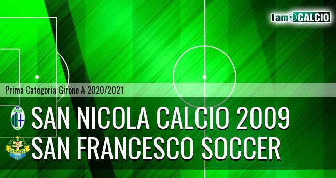 San Nicola Calcio 2009 - San Francesco Soccer