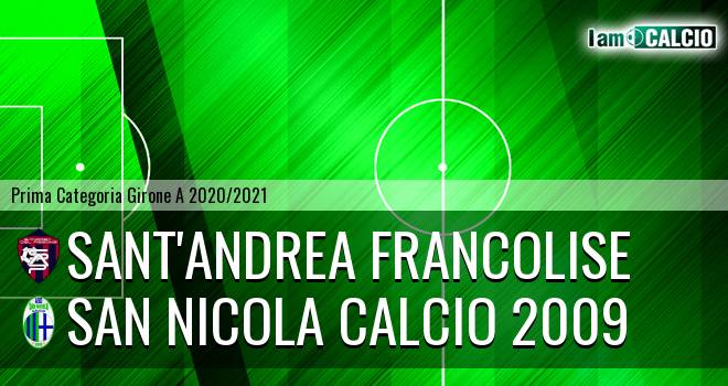 Sant'Andrea Francolise - San Nicola Calcio 2009