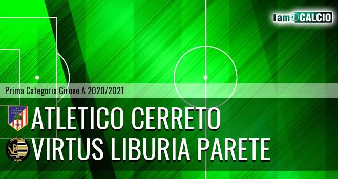 Atletico Cerreto - Virtus Liburia Parete