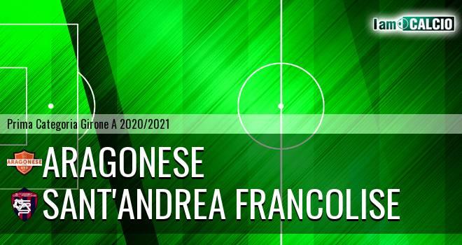 Aragonese - Sant'Andrea Francolise
