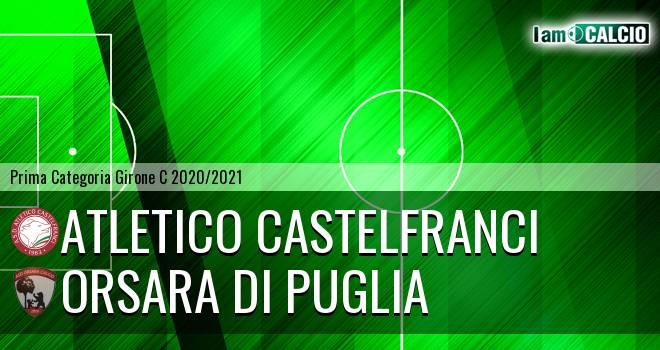 Atletico Castelfranci - Orsara di Puglia