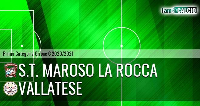 S.T. Maroso La Rocca - Vallatese