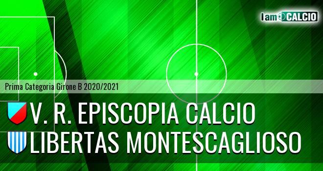V. R. Episcopia Calcio - Libertas Montescaglioso