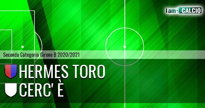 Hermes Toro - Cerc' è