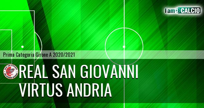 Real San Giovanni - Virtus Andria