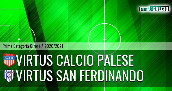 Virtus Calcio Palese - Virtus San Ferdinando