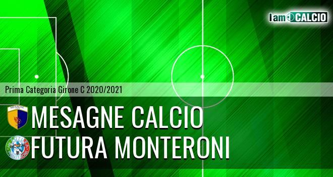 Mesagne Calcio - Futura Monteroni