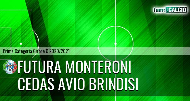 Futura Monteroni - Cedas Avio Brindisi