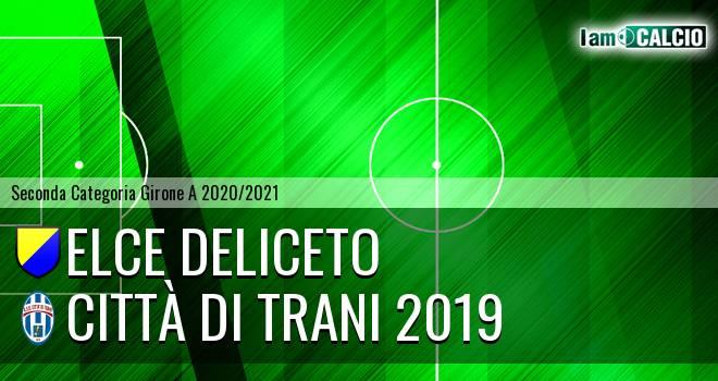 Elce Deliceto - Città di Trani 2019
