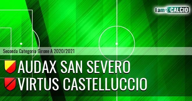 Audax San Severo - Virtus Castelluccio