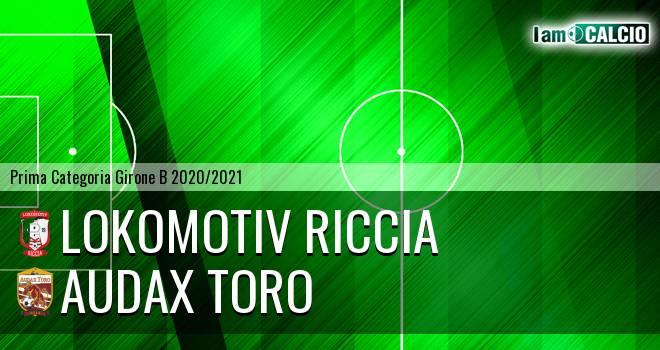 Lokomotiv Riccia - Audax Toro