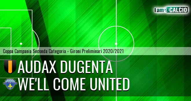 Audax Dugenta - We'll Come United