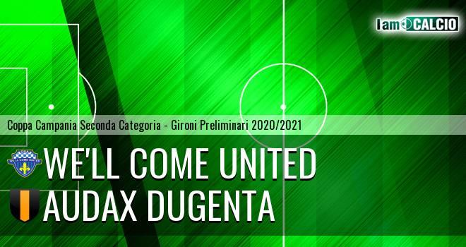 We'll Come United - Audax Dugenta
