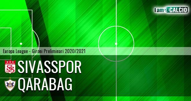 Sivasspor - Qarabag