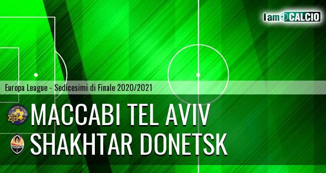 Maccabi Tel Aviv - Shakhtar Donetsk