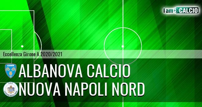 Albanova Calcio - Nuova Napoli Nord