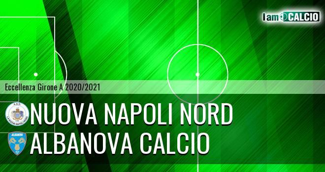 Nuova Napoli Nord - Albanova Calcio
