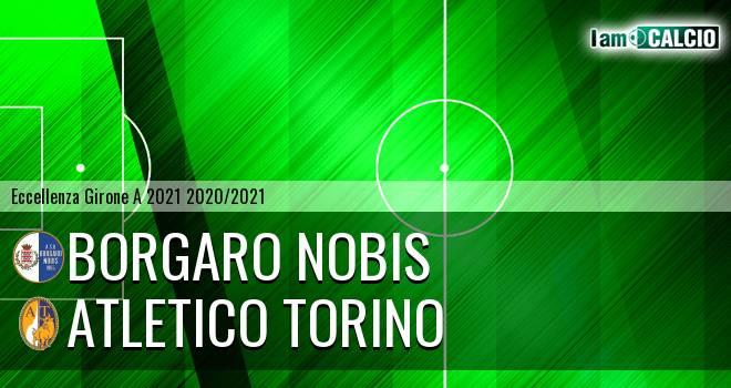 Borgaro Nobis - Atletico Torino