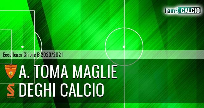 A. Toma Maglie - Deghi Calcio