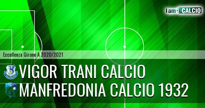 Vigor Trani Calcio - Manfredonia Calcio 1932