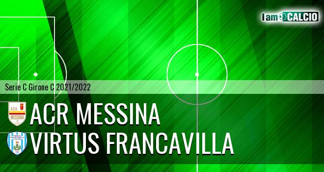 ACR Messina - Virtus Francavilla