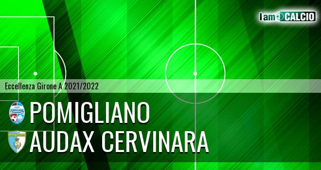 Pomigliano - Audax Cervinara