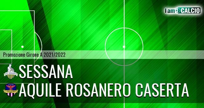 Sessana - Aquile Rosanero Caserta