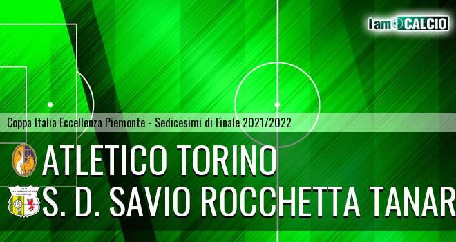 Atletico Torino - S. D. Savio Rocchetta Tanaro