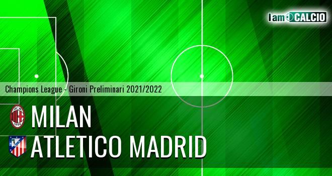 Milan - Atletico Madrid